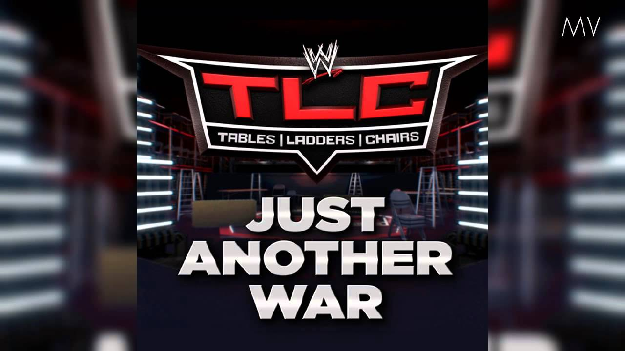 WWE TLC 2012 Theme Song  Just Another War  Download