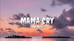 YNW Melley - Mama Cry (Lyrics)
