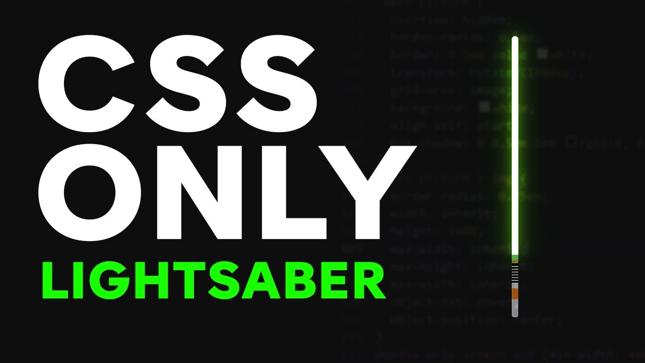 Create Your Own Lightsaber using CSS for Star Wars Day!