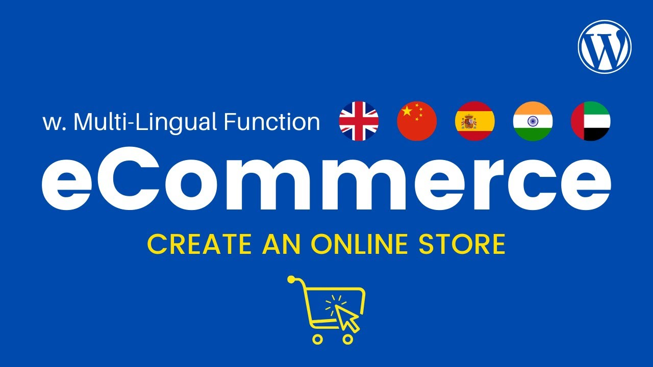 How to Create a Multi-Lingual eCommerce Website in WordPress & WooCommerce - Online Store 2021!