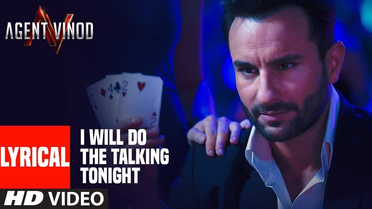 Download LYRICAL: I Will Do The Talking Tonight  Agent Vinod   Saif Ali Khan   Pritam