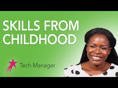 Tech Manager: Skills From Childhood - Elizabeth Kalitsiro Career Girls Role Model