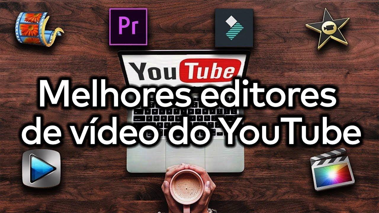 Melhores Softwares de Edição de Vídeo para YouTube - YouTube