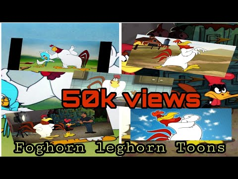 a mix of the best foghorn leghorn toons youtube
