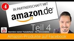 Affiliate-Links auf Facebook posten - Amazon Partnerprogramm 2017 - Teil 4