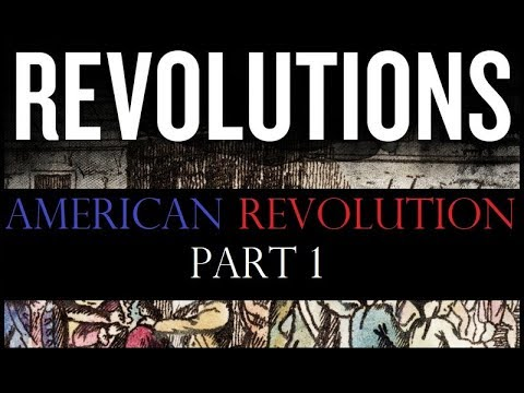 Revolutions Podcast 02.1 - Lead up to the American Revolutio