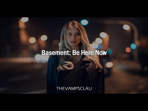 Basement - Be Here Now (Lyrics | Lyric Video) Mp3