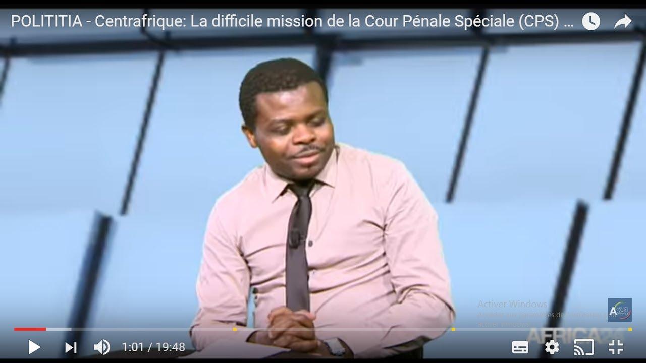 POLITITIA   Centrafrique La difficile mission de la Cour Pénale Spéciale CPS 23
