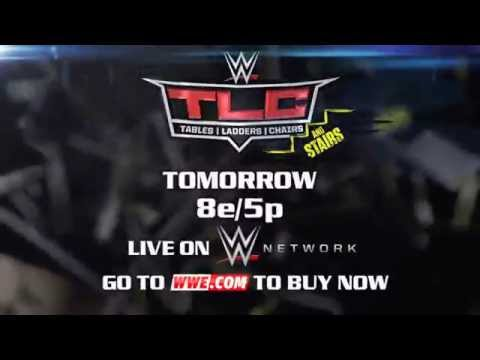 WWE TLC: TABLES, LADDERS, AND CHAIRS, TOMORROW (2014)