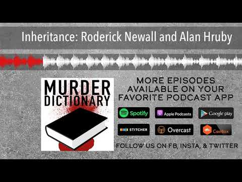 Inheritance: Roderick Newall And Alan Hruby