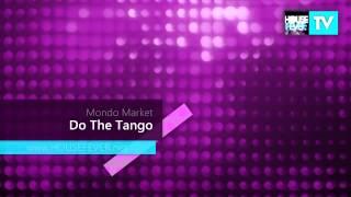 Mondo Market - Do The Tango