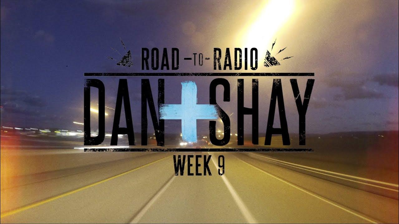 """Dan + Shay — """"Road to Radio"""" (Week 9)"""