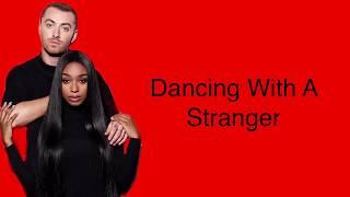 Baixar Sam Smith x Normani - Dancing With A Stranger Lyrics