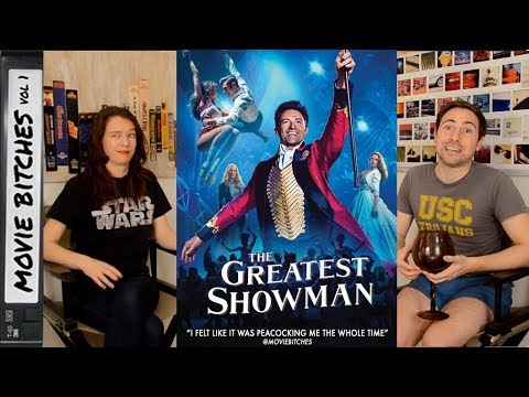 The Greatest Showman | Movie Review | MovieBitches Ep 176