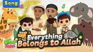 Download OFFICIAL VIDEO Everything Belongs to Allah | Zain Bhikha feat Omar & Hana and Omar Regan Mp3