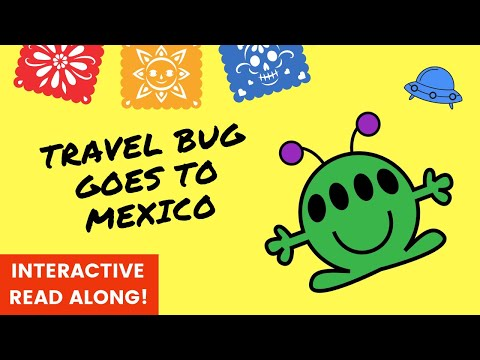 Interactive Read Aloud Bedtime Stories for Kids | Travel Bug Goes to Mexico by Bobby Basil