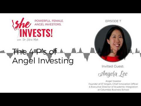 The 4 P's of Angel Investing with Angela Lee
