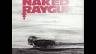 Watch Naked Raygun Walk In Cold video