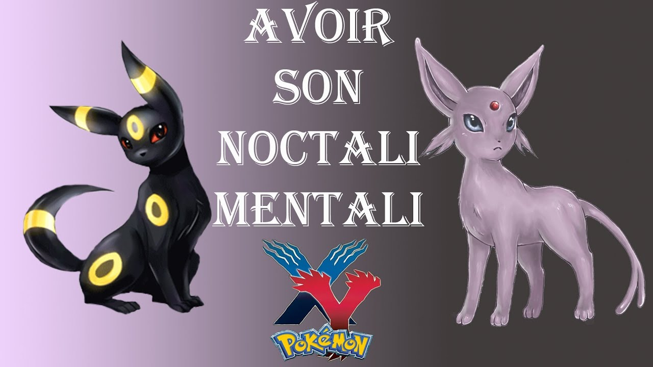 Pok mon x and y avoir un noctali et mentali youtube - Mentali pokemon ...