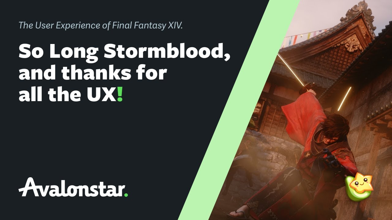 So Long Stormblood, and thanks for all the UX!