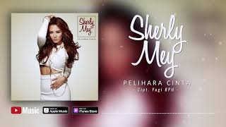 Sherly May - Pelihara Cinta