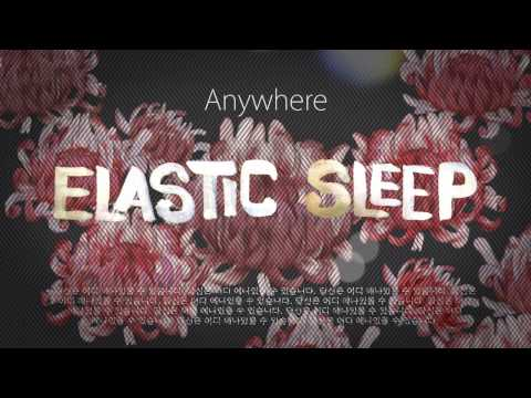 ELASTIC SLEEP- Anywhere