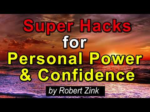 Super Hacks for Increased Personal Power and Confidence with the Law of Attraction