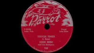 John Brim - Tough Times