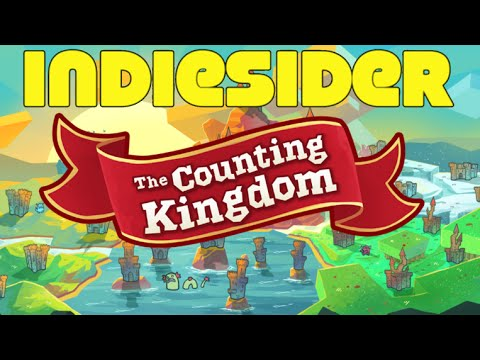 IndieSider #5: The Counting Kingdom by Little Worlds Interactive