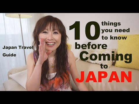 Japan Travel Guide: 10 Things you need to know Before Coming