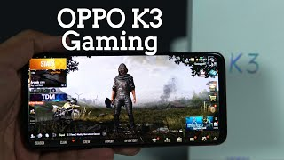 OPPO K3 Gaming Review, PUBG Mobile Gaming Performance, Graphics Settings HD + High and Smooth