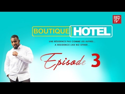 BOUTIQUE HOTEL/ EPISODE 3