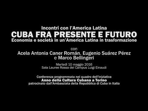 INCONTRI CON L'AMERICA LATINA - CUBA TRA PRESENTE E FUTURO