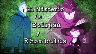 El Misterio de Eclipsa y Rhombulus *Sebastián Deráin*
