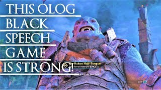 Shadow of War Middle Earth Unique Orc Encounter  Quotes 141 THIS BLACK SPEECH  HALF-TONGUE OLOG