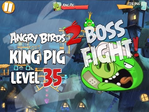 Angry Birds 2 Boss Fight #6! King Pig Level 35 Walkthrough