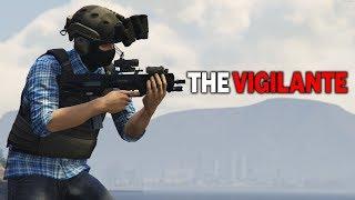 THE VIGILANTE | GTA 5 ROLEPLAY