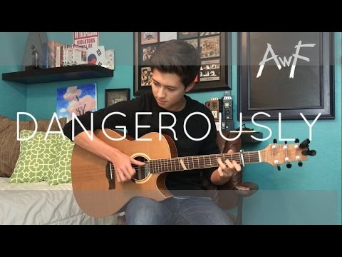 Dangerously - Charlie Puth - Cover (Fingerstyle Guitar)