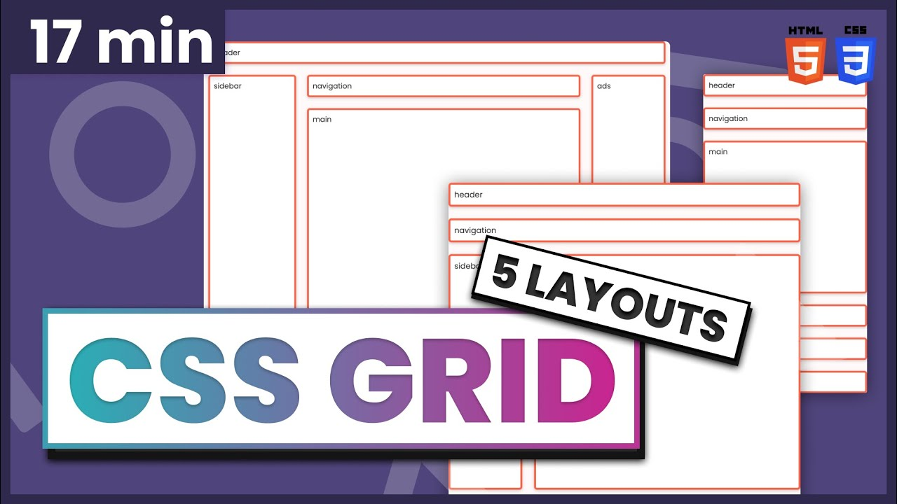 Learn CSS Grid by Building 5 Layouts in 17 minutes