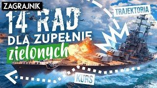14 RAD dla TOTALNYCH amatorów - World of Warships