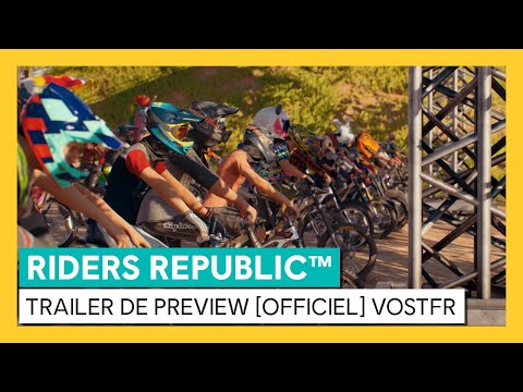 Riders Republic - Trailer de Preview [OFFICIEL] VOSTFR