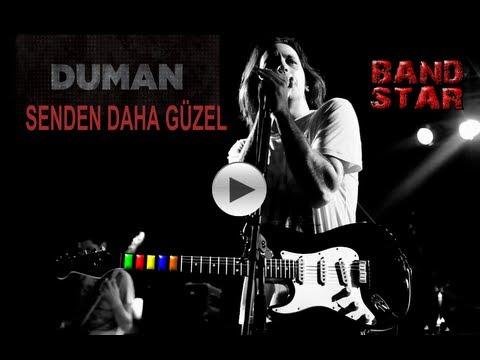 Senden Daha Güzel - Duman (Band Star) (Guitar Hero Türkçe)