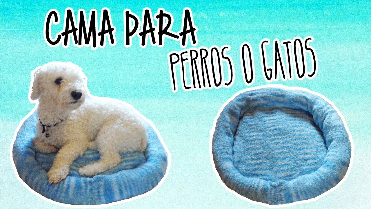 Como hacer una cama para perros gatos f cil tutoriales - Como hacer una cama para perro ...