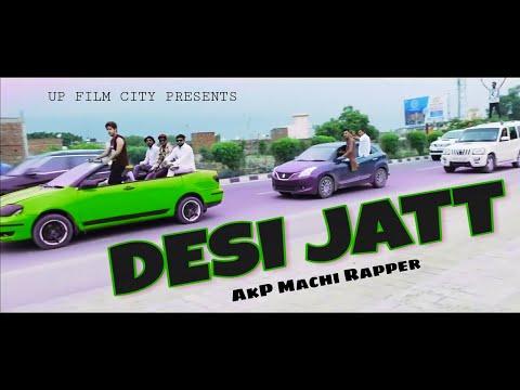 Desi Jatt Official Video || akpmachirapper || Latest punjabi song