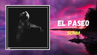 Download Scrim - El Paseo (Lyrics)