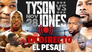 Mike Tyson vs Roy Jones: el PESAJE EN DIRECTO I MARCA