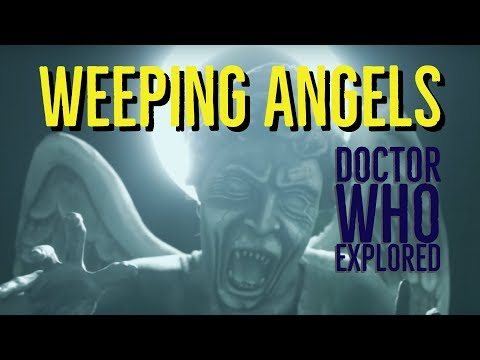 Weeping Angels (DOCTOR WHO Explored)