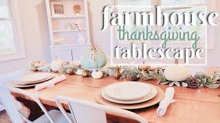 DIY THANKSGIVING TABLESCAPE | FALL FARMHOUSE TABLESCAPE | FARMHOUSE DECOR IDEAS | COLLAB