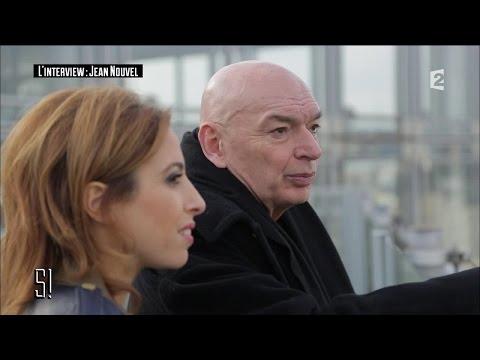 L' Interview : Jean Nouvel  - Stupéfiant !