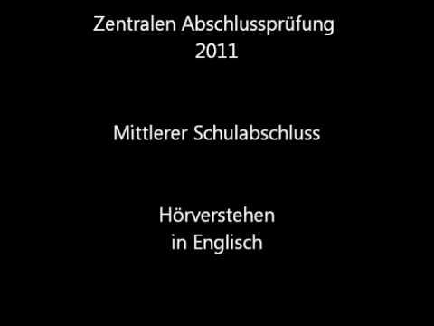 Hörverstehen in Englisch - Zentrale Abschlussprüfung 2011 (ZAP) in NRW